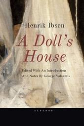 Henrik Ibsen, A Doll's House
