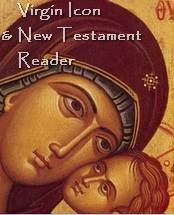 Icon of the Mother of God and New Testament Reader